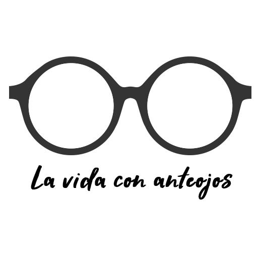 La vida con anteojos